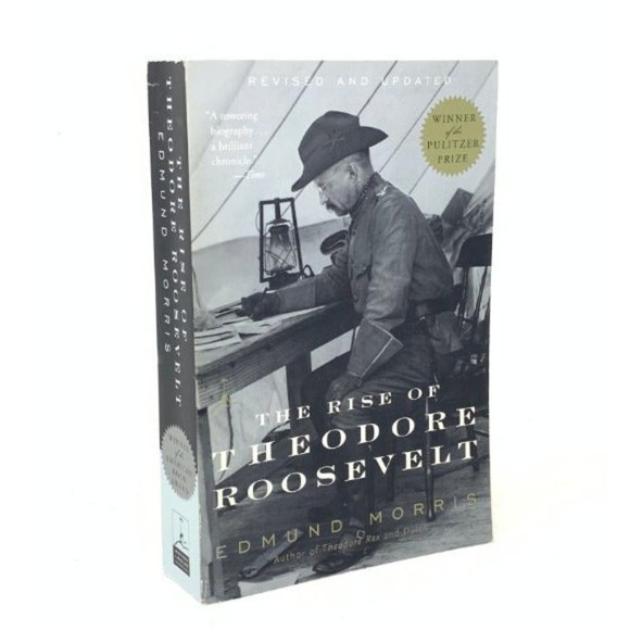 The Rise of Theodore Roosevelt REVISED!